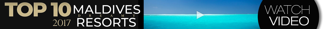Maldives TOP 10 Resorts Video
