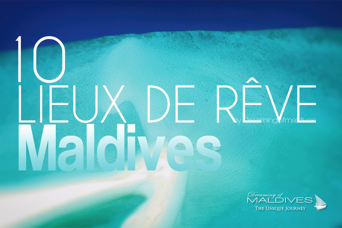Les iles maldives en fran ais h tels photos vid os for Hotel de reve france