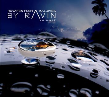Huvafen Fushi Maldives by DJ Ravin - Vol 2