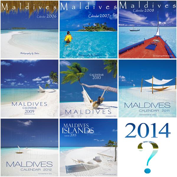 L'édition 2014 de notre Calendrier mural des Maldives est en cours de préparation...Quelle sera la couverture ?
