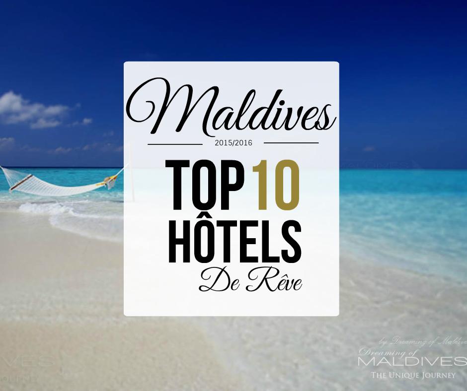 Galerie de Photos des Meilleurs Hôtels des Maldives 2015