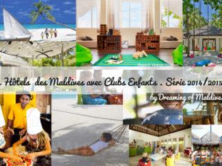 Tous les hotels des Maldives avec clubs enfants 2014 - 2015
