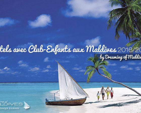 Quel Hôtel choisir aux Maldives en famille ? Les meilleurs Clubs Enfants