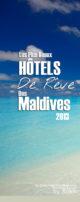 Les Plus Beaux Hôtels des Maldives en 2013