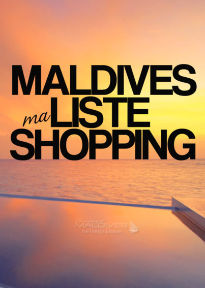 liste shopping maldives