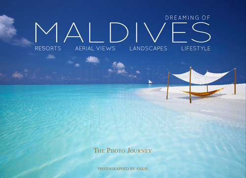 Livre de photos des Iles Maldives – Dreaming of Maldives 3. Le Guide des Maldives