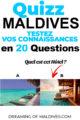 Quizz voyage Maldives Quel est cet hôtel ?