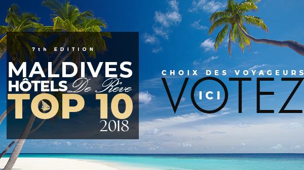 VOTE meilleurs hôtels Maldives