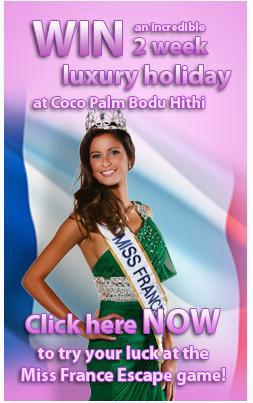 Concours terminé. Miss France Maldives 2011 | Gagnez un sejour de rêve au Coco Palm Bodu Hithi