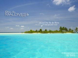 Le Rêve des Maldives bientôt en version Française.