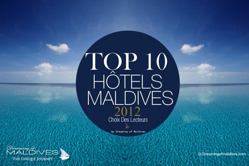 TOP 10 Hôtels des Maldives 2012