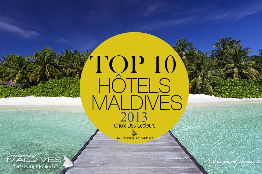 TOP 10 Hôtels des Maldives 2013