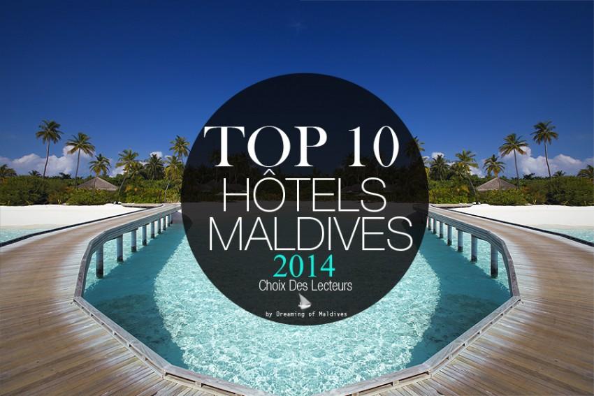 TOP 10 Hôtels des Maldives 2014