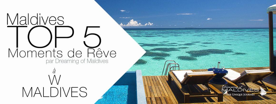 TOP 5 choses à faire à l'hôtel W Maldives.