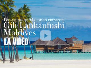 La Vidéo officielle de Gili Lankanfushi Maldives