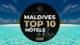 La Vidéo Des Plus Beaux Hôtels Des Maldives. Vos Hôtels De Rêve 2019