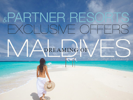 Maldives Exclusive offers Dreaming of Maldives and Partner resorts