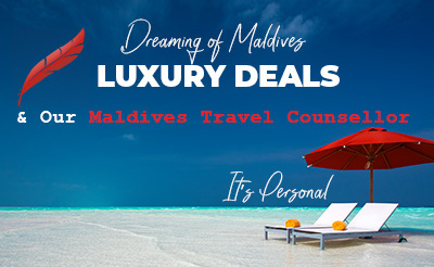 Maldives Luxury Deals & our Maldives Travel Counsellor