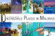 The 10 most Incredible Places in Maldives