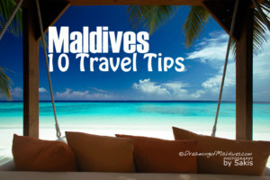 10 Travel tips to plan your Holidays to the Maldives