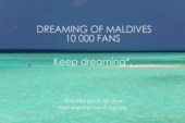 Celebrating Dreaming of Maldives 10 000 Facebook Fans in Video !