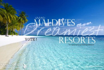2015 Poll : What is your Maldives Dreamiest Resort?
