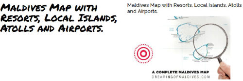 Maldives Map with Resorts, Local Islands, Atolls and Airports.
