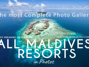 All Maldives Resorts Complete list of all Maldives resorts in 2018 with photo per resort in photo gallery