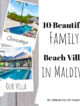 Best family beach villa maldives