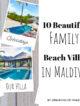 Best family beach villa maldives