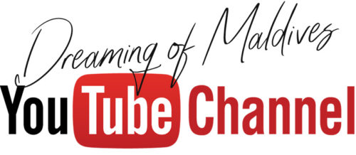 Maldives YOUTUBE Channel Videos Dreaming of Maldives