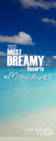 2013 Maldives Dreamiest Resort