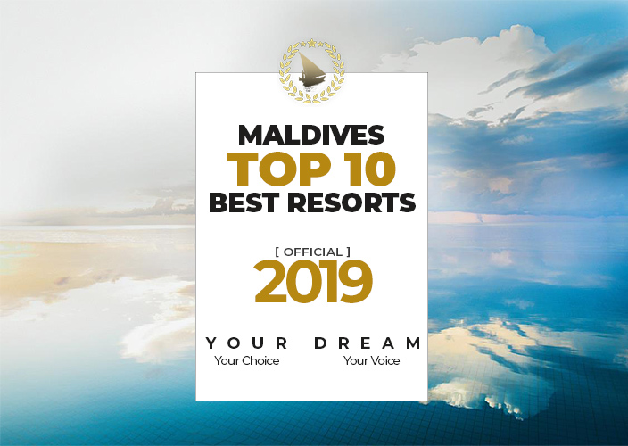 YOUR CHOICE. YOUR DREAM Maldives TOP 10 Dreamy Resorts 2019 [ Official ]