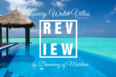 Luxury Water Villa Reviews