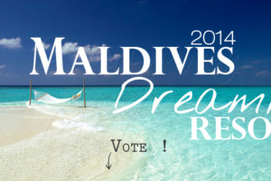 2014 Poll : What is your Maldives Dreamiest Resort ?