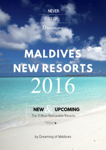 maldives new resort 2016 The List