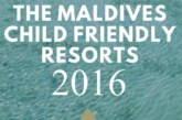 The Ultimate List of the Maldives Kids Friendly Resorts 2016 is out !