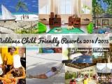 Maldives Child Friendly Resorts 2014-2015