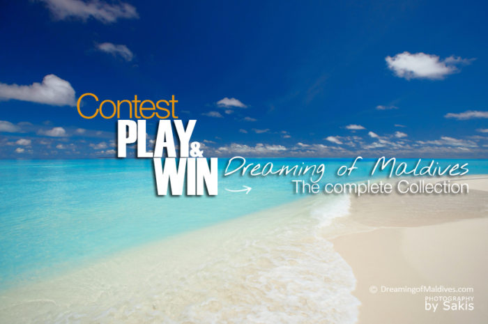 Dreaming of Maldives Free Contest