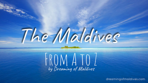 The Maldives from A to Z....