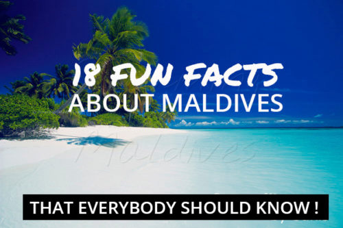 18 Facts You Should Know about Maldives