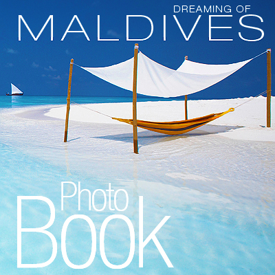 Dreaming of Maldives. Maldives Photo Travel Book and Photo Guide to Maldives