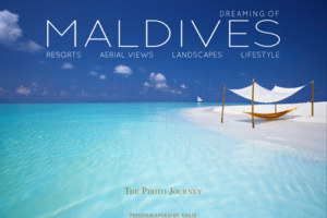 Maldives Photo Book – Dreaming of Maldives 3rd Edition. The Dreamy Guide