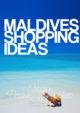 maldives shopping ideas