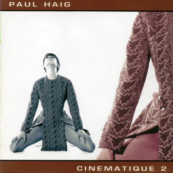 Paul Haig - Cinematic 2