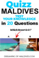 Maldives travel Quizz  which resort is it ?