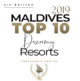 TOP 10 Best Maldives Resorts 2019