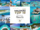 TOP 10 MALDIVES DREAMY RESORTS