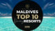 Video TOP 10 Maldives Best Resorts 2019