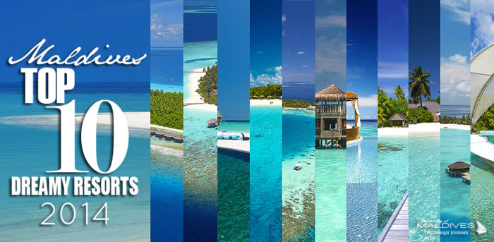 The Maldives TOP 10 Resorts 2014.